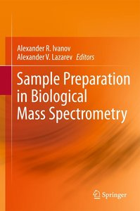 Sample Preparation in Biological Mass Spectrometry