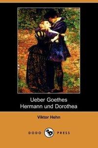 Ueber Goethes Hermann Und Dorothea (Dodo Press)