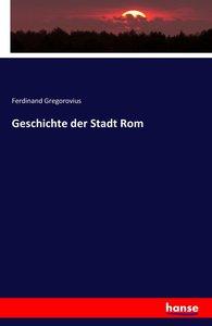Geschichte der Stadt Rom
