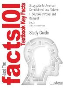 Studyguide for American Constitutional Law, Volume I
