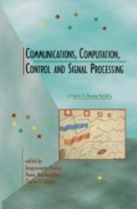Communications, Computation, Control, and Signal Processing