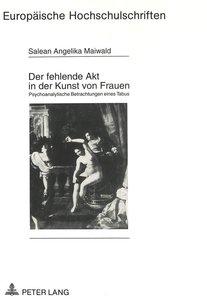 Der fehlende Akt in der Kunst von Frauen