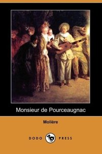 Monsieur de Pourceaugnac (Dodo Press)