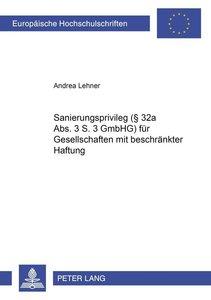 Sanierungsprivileg (§ 32a Abs. 3 S. 3 GmbHG) für Gesellschaften