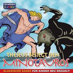 Theseus besiegt den Minotauros - Klassische Sagen für Kinder neu