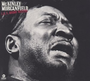 A.K.A.McKinley Morganfield