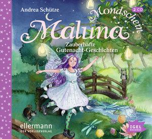 Maluna Mondschein 03. Zauberhafte Gutenacht-Geschichten
