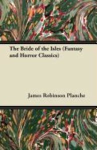 The Bride of the Isles (Fantasy and Horror Classics)