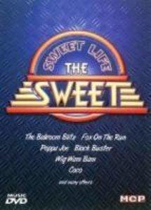 The Sweet - Sweet Life