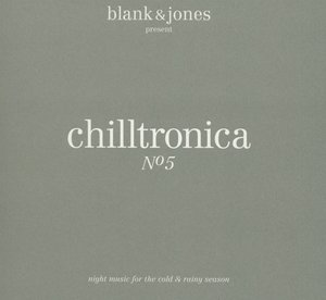 Chilltronica No.5 (Deluxe Hardcover Package)