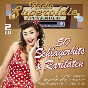 Radio Superoldie Präsentiert 50 Schlagerhits