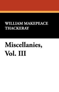 Miscellanies, Vol. III