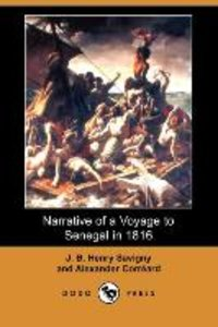 Narrative of a Voyage to Senegal in 1816 (Dodo Press)
