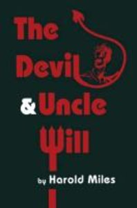 The Devil & Uncle Will
