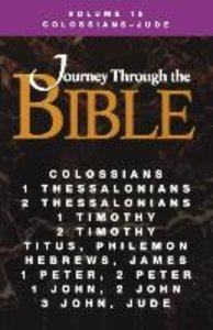 Journey Through the Bible Volume 15, Colossians-Jude Student