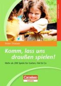 """Thiesen, P: """"Komm, lass und draußen spielen"""""""