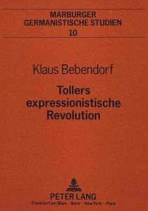 Tollers expressionistische Revolution