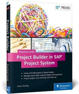 Project Builder in SAP Project System-Practical Guide