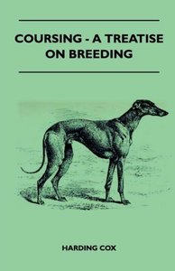 Coursing - A Treatise On Breeding