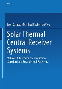 Solar Thermal Central Receiver Systems