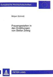 Frauengestalten in den Erzählungen von Stefan Zweig