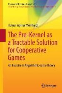The Pre-Kernel as a Tractable Solution for Cooperative Games
