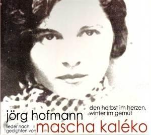 Mascha Kaleko-Den Herbst im Herzen,Winter im Ge