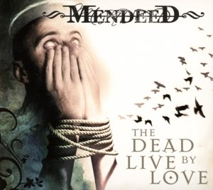 The Dead Live By Love (Re-Release)