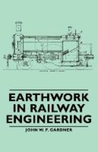 Earthwork in Railway Engineering