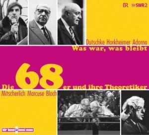 Die 68er und ihre Theoretiker