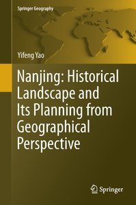 Nanjing: Historical landscape and its Planning from Geographical