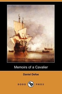 Memoirs of a Cavalier (Dodo Press)