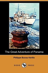 The Great Adventure of Panama (Dodo Press)
