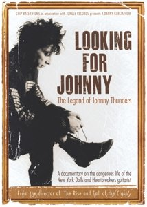 Looking For Johnny (Legend Of Johnny Thunders)