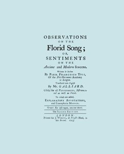 Observations on the Florid Song. (Facsimile of 1743 English Edit