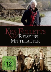 Ken Folletts Reise ins Mittelalter