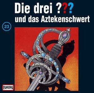 Die drei ??? 023 und das Aztekenschwert. (drei Fragezeichen). CD