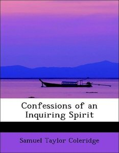 Confessions of an Inquiring Spirit