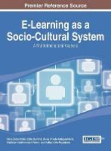 E-Learning as a Socio-Cultural System: A Multidimensional Analys