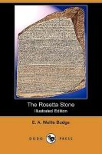 The Rosetta Stone (Illustrated Edition) (Dodo Press)
