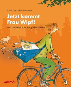 Jetzt kommt Frau Wipf!