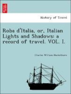 Roba d'Italia, or, Italian Lights and Shadows: a record of trave