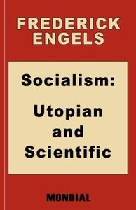 Socialism: Utopian and Scientific (Appendix: The Mark. Preface: