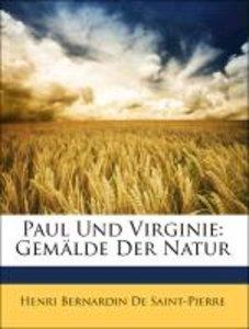 Paul Und Virginie: Gemälde Der Natur