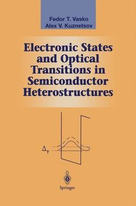 Electronic States and Optical Transitions in Semiconductor Heter