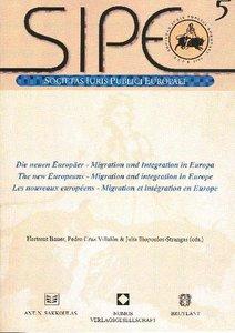 Die neuen Europäer - Migration und Integration in Europa. The ne