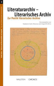 Literaturarchiv - Literarisches Archiv / Archives littéraires et