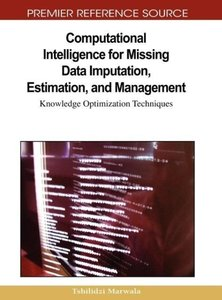Computational Intelligence for Missing Data Imputation, Estimati