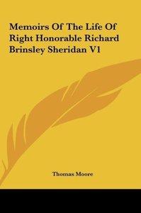 Memoirs Of The Life Of Right Honorable Richard Brinsley Sheridan