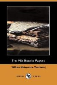 The Fitz-Boodle Papers (Dodo Press)